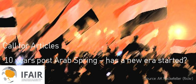 Call for Articles: 10 years post Arab Spring – has a new era started?